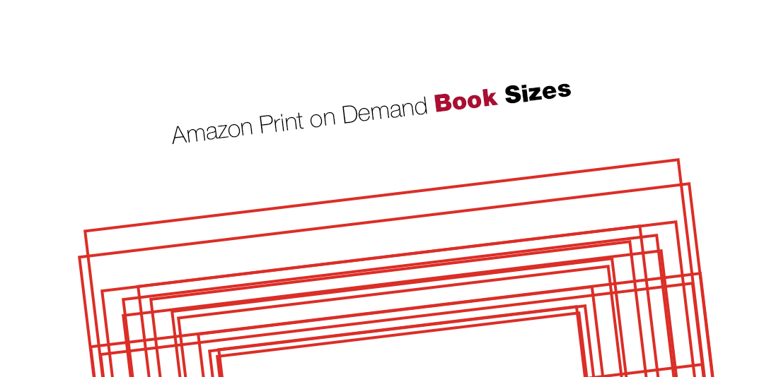 Amazon Print on Demand book sizes